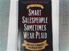 Smart Salespeople Sometimes Wear Plaid